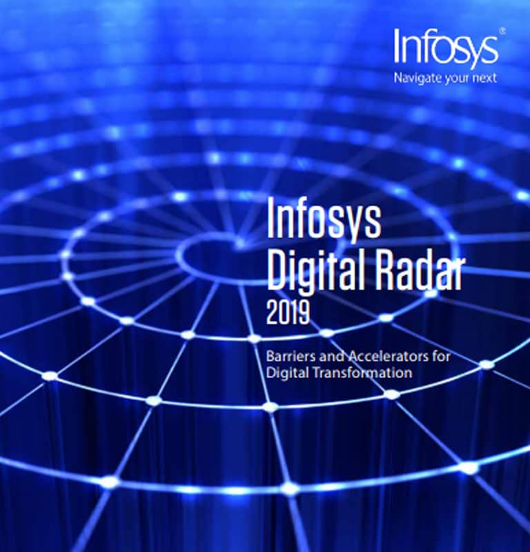Infosys Digital Radar: Where Do You Stand In The Digital Transformation Journey?