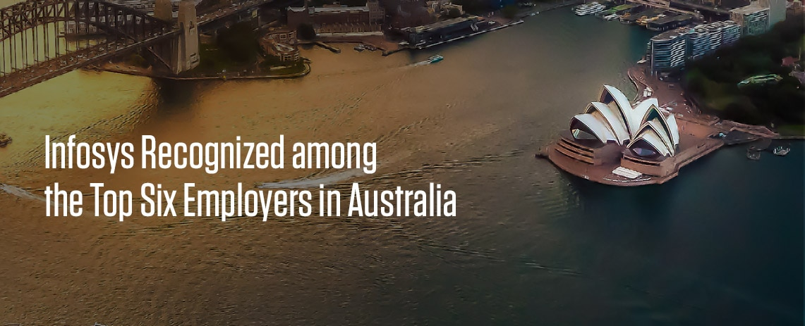 Infosys Recognized among the Top Six Employers in Australia